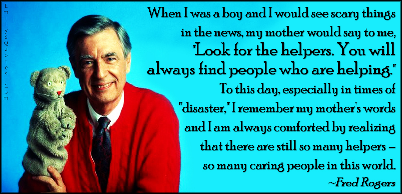 Image result for look for the helpers
